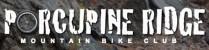 Porcupine Ridge Mountain Bike Club