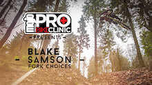 Mojo Pro Bike Clinic, Fork Choices with Blake Samson