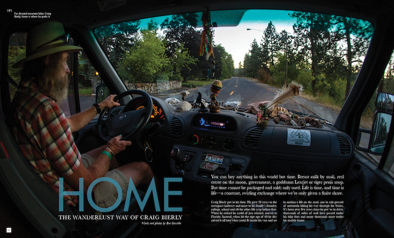 For devoted mountain biker Craig Bierly, home is where he parks it.
