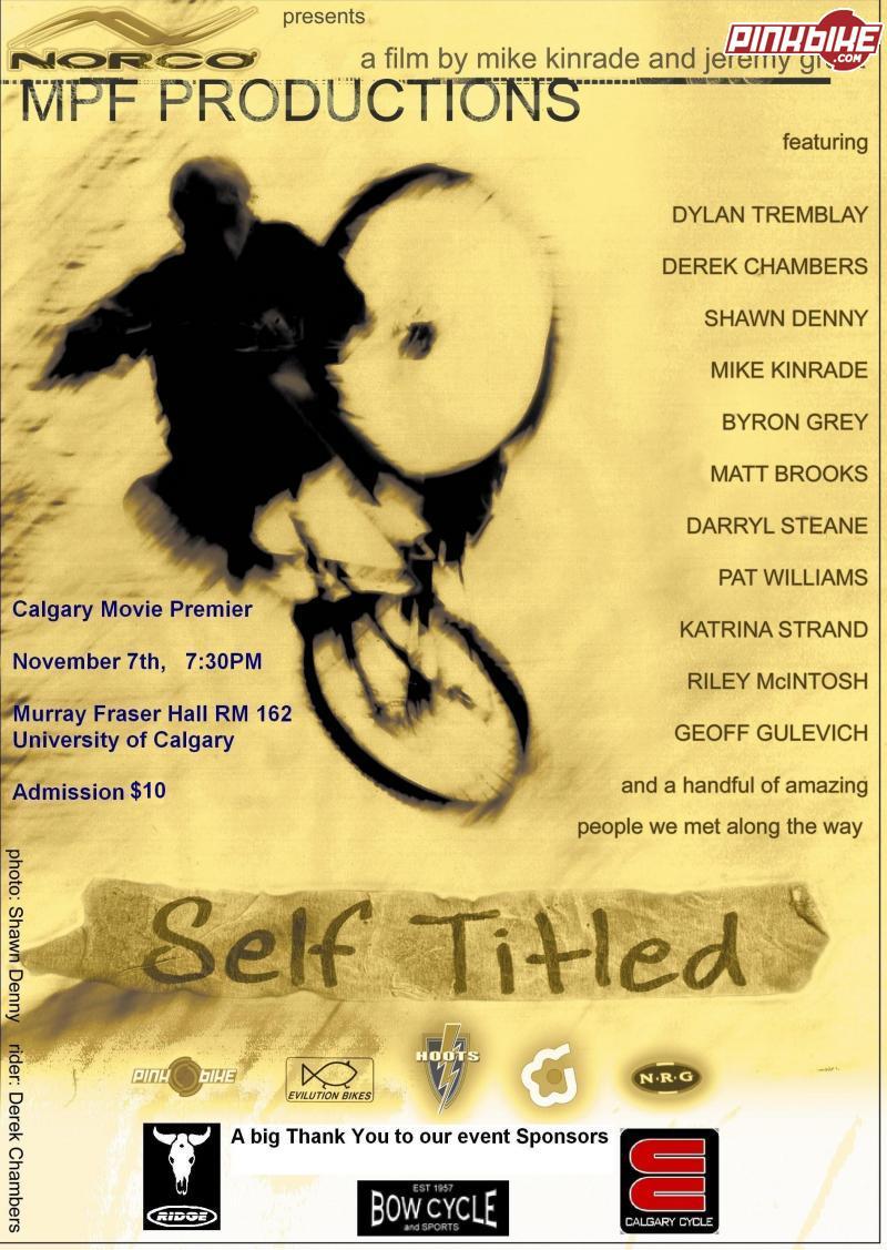Self Titled - Calgary Premiere! - Pinkbike