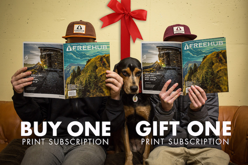 Buy One Gift One is back for the holidays For the month of December when you purchase a print subscription to Freehub Magazine you can send a gift subscription to a friend for free Treat yourself and send a gift all at once or double your gift buying efficiency and send both subscriptions to friends as gifts. The choice is yours Tag your friends and let them know you want Freehub Magazine this holiday season. Warning New issue day may cause your pet to resent you but don t worry it s only temporary .