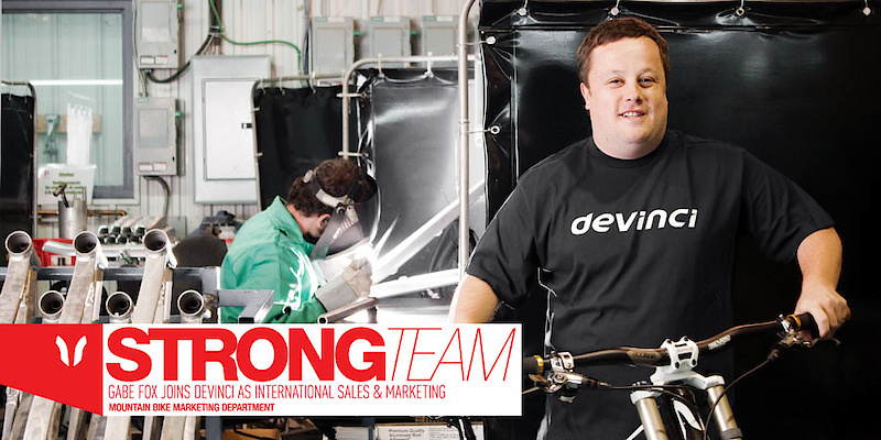 Gabe comes with over 15 years of bicycle industry experience in sales and marketing. As Cycles Devinci's newest member, Fox will be responsible for everything from International Sales to Global Mountain Bike Marketin