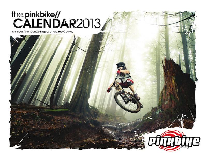 Cover of the 2013 Pinkbike.com Calendar
