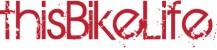 This Bike Life