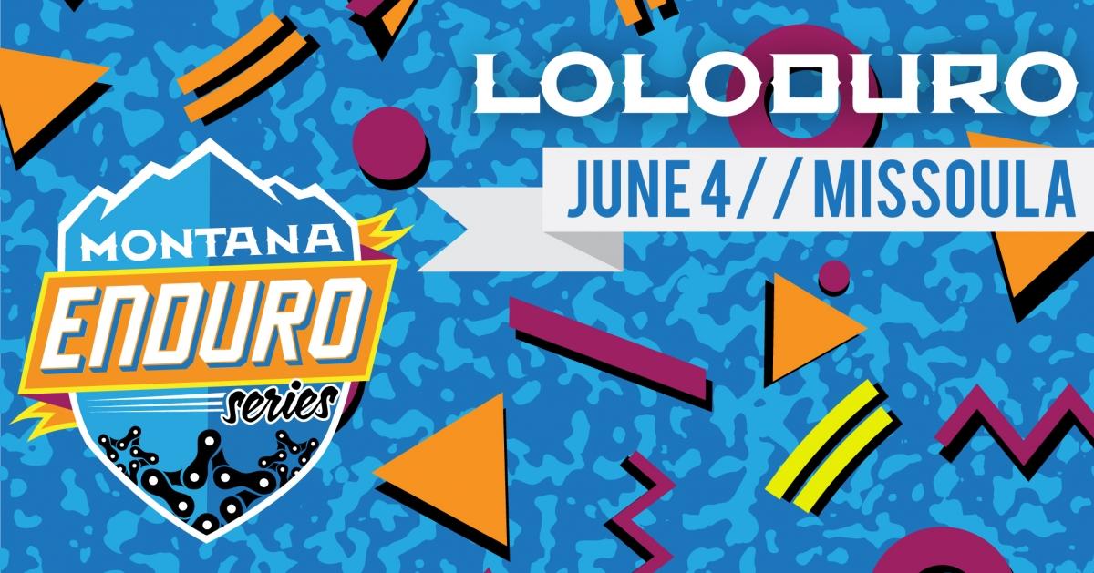 Loloduro - Montana Enduro Series #2