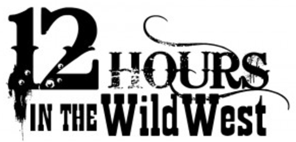 12 Hours in the Wild West