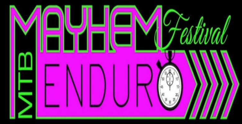 The Mayhem MTB Festival and Enduro