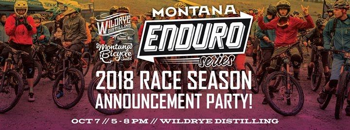Montana Enduro Series 2018 Season Announcement Party