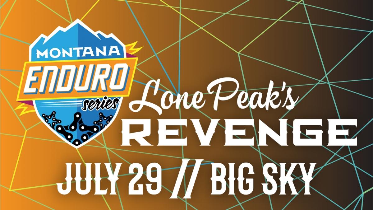 Montana Enduro Series 2018 - Lone Peak's Revenge