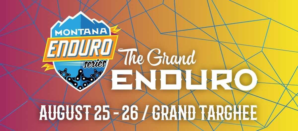 Montana Enduro Series 2018 - The Grand Enduro