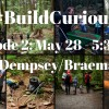 #BuildCurious - Episode 2