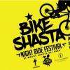 Bike Shasta Night Ride Festival