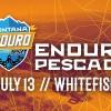 Montana Enduro Series: Enduro Pescado