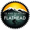 12 & 24 Hours of Flathead