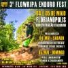 III FLOWRIPA ENDURO FEST 2019