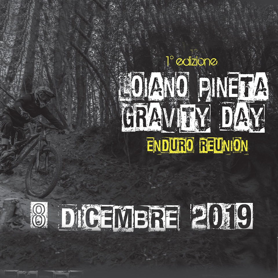 Loiano Pineta Gravity Day