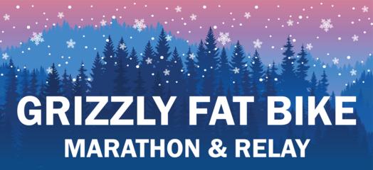 GRIZZLY FAT BIKE MARATHON & RELA