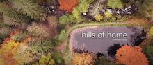 Video: Hills of Home - Teaser