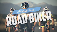 Video: How To Be a Road Biker