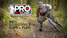 Mojo Pro Bike Clinic, Clips VS Flats with Neil Donoghue