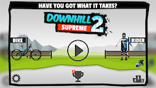 Downhill Supreme 2 Launches