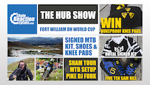 Video: The Hub Show At Fort William DH World Cup