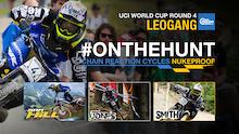 #OnTheHunt - Team CRC/Nukeproof - Leogang