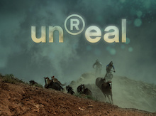 MUST WATCH: TGR and Anthill Announce unReal [Teaser]