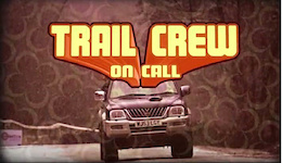 Video: Bike Park Wales - Trail Crew on Call