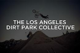 Sign the Petition for an LA Dirt Park
