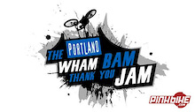 The Wham Bam Thank You Jam event is back for 2007