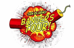 Video: Sam Pilgrim's Bangers Tour Episode One