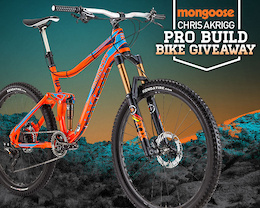 Contest: Win Chris Akrigg's Pro Build Mongoose
