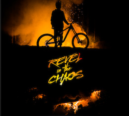 REVEL IN THE CHAOS - A New Brandon Semenuk Film