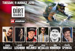 Dirt Diaries Set to Take Stage Tonight at Crankworx Whistler  2015