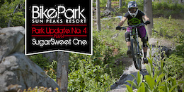 Video: Sun Peaks Bike Park Trail Update