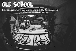 Old School - Chromag's Friday Rides in Whistler