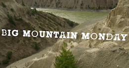 Big Mountain Monday with James Doerfling - Episode 2