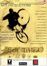 Self Titled - Calgary Premiere!