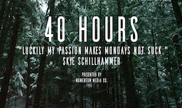 40 Hours - Video