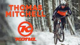 Thomas Mitchell Signs with Kona Bikes - Video