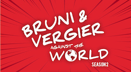 Bruni and Vergier Against the World - Season 2 Trailer