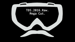 TDS 2016: Raw. Mega Cut - Video