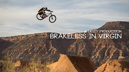 Video: Brakeless In Virgin with Cody Gessel