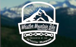 Whistler Mountain Bike Heritage Week Begins