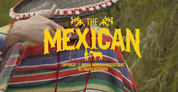Lachlan Blair is The Mexican - Video