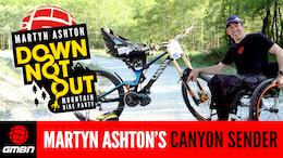 Martyn Ashton: Down Not Out, Mountain Bike Party - Video