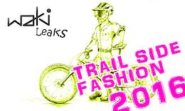 Waki-Leaks' Trail Side Fashion 2016