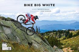 The Big White Bike Park