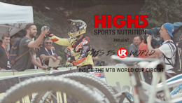 This is UR World: Episode Two, Inside the MTB World Cup Circuit - Video